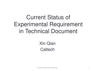Current Status of  Experimental  Requirement  in  Technical Document
