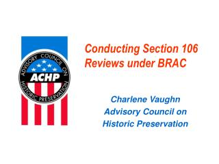 Conducting Section 106 Reviews under BRAC
