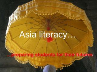 Asia literacy…