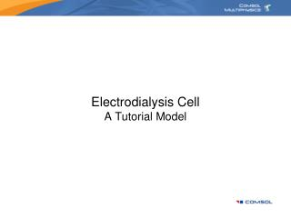 Electrodialysis  Cell A Tutorial Model