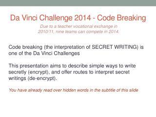 Da Vinci Challenge 2014 - Code Breaking