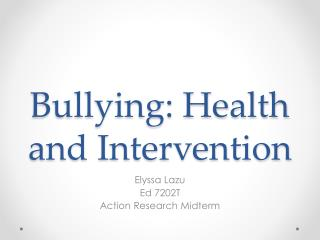 Bullying: Health and Intervention