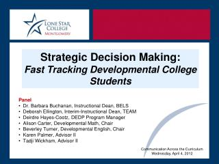 Strategic Decision Making:  Fast  Tracking Developmental College  Students