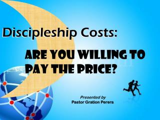 Discipleship Costs: