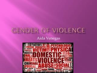 Gender of violence