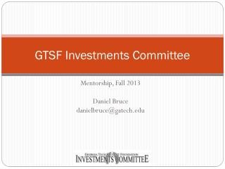 GTSF Investments Committee