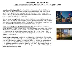 Gannett Co., Inc./USA  TODAY 7950 Jones Branch Drive, McLean, VA 22107 (703) 854-6000