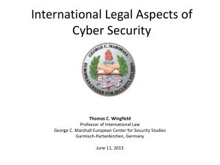 International Legal Aspects of Cyber Security