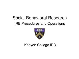 Social-Behavioral Research   IRB  Procedures and Operations