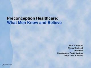 Preconception Healthcare: What Men Know and Believe
