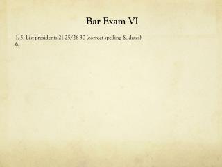 Bar Exam VI