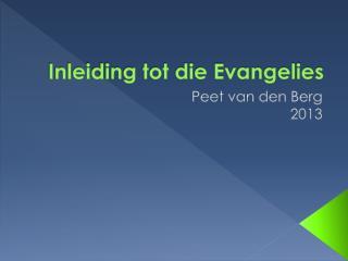 Inleiding tot die Evangelies