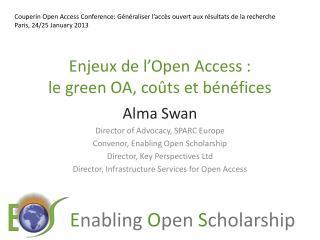 Enjeux  de  l'Open  Access :  le  green OA,  coûts et  bénéfices