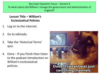 Lesson Title � William�s Ecclesiastical Policies Log on to the internet. Go to  edmodo .