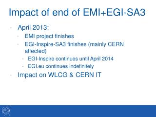 Impact of end of EMI+EGI-SA3