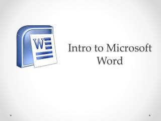 Intro to Microsoft Word