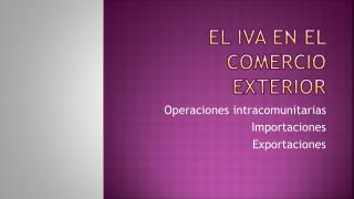 EL IVA EN EL COMERCIO EXTERIOR