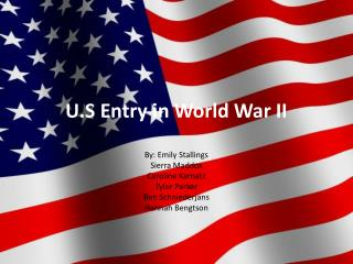 U.S Entry in World War II