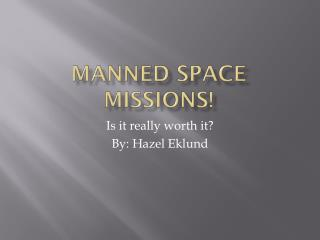 Manned Space Missions!