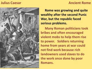 Julius Caesar                                                       Ancient Rome