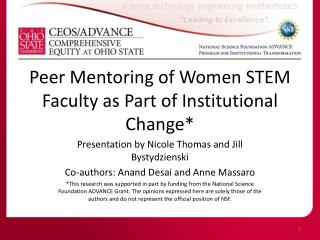 Peer Mentoring of Women STEM Faculty as Part of Institutional Change*