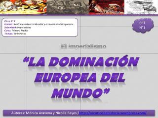 Autores: Mónica Aravena y Nicolle Reyes / recursosdehistoria.wordpress/