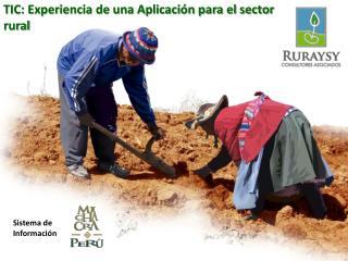TIC: Experiencia de una Aplicación para el sector rural