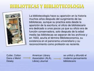 BIBLIOTECAS Y BIBLIOTECOLOGIA