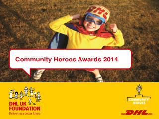 Community Heroes Awards 2014