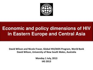Economic and policy dimensions of HIV in Eastern Europe and Central Asia