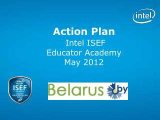 Action Plan Intel ISEF Educator Academy May 2012