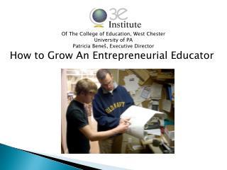 How to Grow An Entrepreneurial Educator