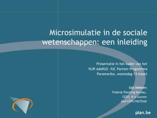 Gijs Dekkers Federal Planning Bureau, CESO, K U Leuven And CEPS/INSTEAD