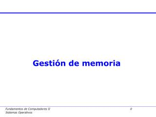 Gesti�n de memoria