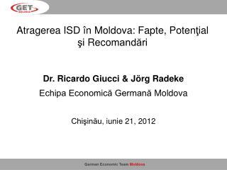 Atragerea  ISD  în Moldova :  Fa pte ,  Poten ţ ial şi  Reco mandări