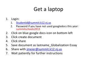 Get a laptop