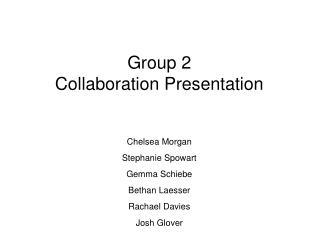 Group 2  Collaboration Presentation