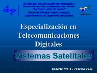 Especializaci n en Telecomunicaciones Digitales
