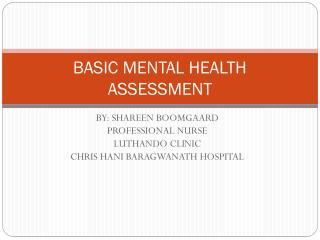 BASIC MENTAL HEALTH ASSESSMENT