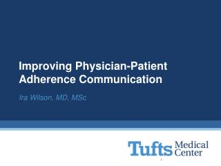 Improving Physician-Patient Adherence Communication