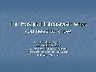 The Hospital Intensivist: what you need to know