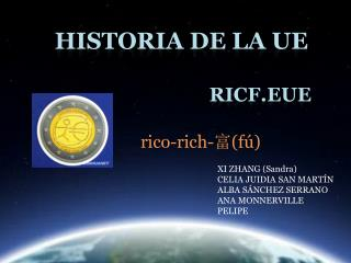 Historia de la  ue                                 ricf.eue