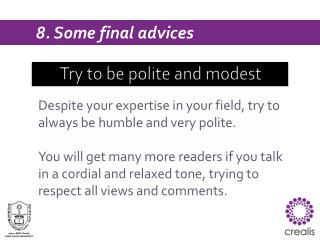 Try to be polite and modest