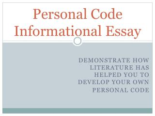 Personal Code Informational Essay
