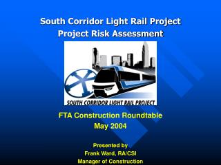 South Corridor Light Rail Project Project Risk Assessment