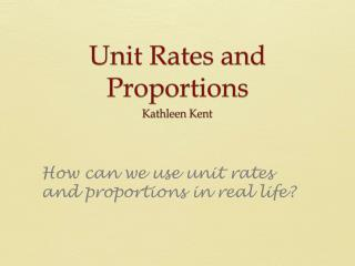 Unit Rates and Proportions