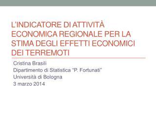 L'indicatore di attività economica regionale per la stima degli effetti economici dei terremoti