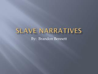 Slave Narratives
