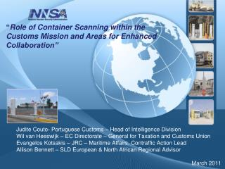 """ Role of Container Scanning within the Customs Mission and Areas for Enhanced Collaboration"""