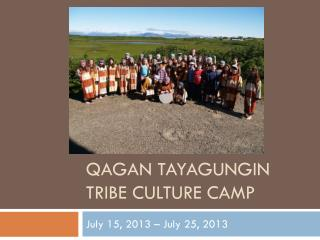 Qagan Tayagungin Tribe Culture Camp